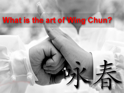 What is the art Wing Chun